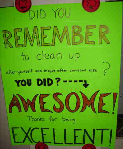 Poster telling people that they are AWESOME and EXCELLENT if they clean up